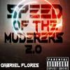 👽Speed Of The Murderers 2.0👽07/10/2018-👽🎶(GabriielF)👽🎶