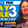 THE KAY HOLE 3: Stream Of Lies | KAYS G̶O̶O̶D̶ COOKING