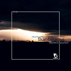 Fabrizio Parisi & MiYan ft. Belonoga - Sunbeams (Ahmet Kilic & Tuna Ozdemir Remix)