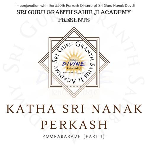 Katha Sri Nanak Perkash- Poorabadh (Part 1)