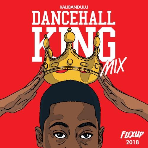 Kalibandulu - Dancehall King (Mix 2018)