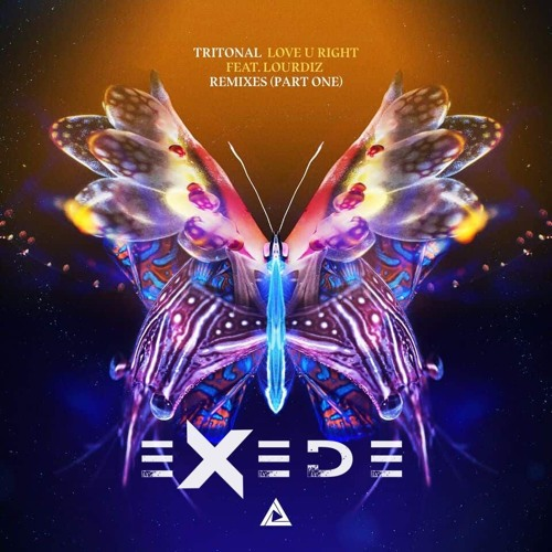 Tritonal - Love U Right (Exede Remix)