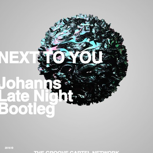 Dirty South - Next To You (Johanns Late Night Bootleg) ft. Anima!