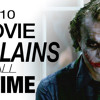 We Are TTOE! Top 10 Greatest Villains of All Time