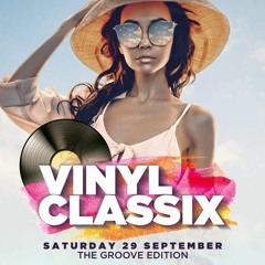 Classics/ New Stuff - Chiq @ Vinyl Classix 29092018