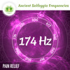 174 Hz Solfeggio Frequencies ☯ Pain Relief Music ⬇FREE DL⬇