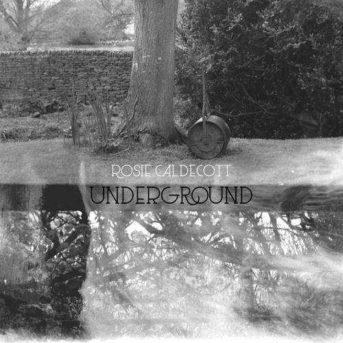 Rosie Caldecott - Underground