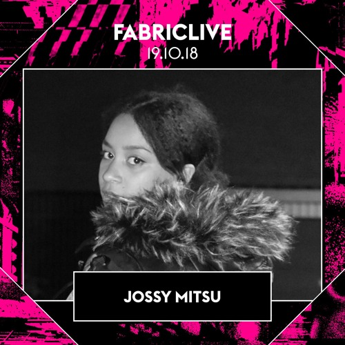 Jossy Mitsu FABRICLIVE x Pretty Weird Promo Mix