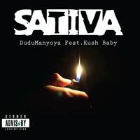 Sativa- DuduManyoya Ft. Kush Baby