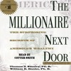 The Millionaire Next Door By Thomas J. Stanley, William D. Danko Audiobook Excerpt