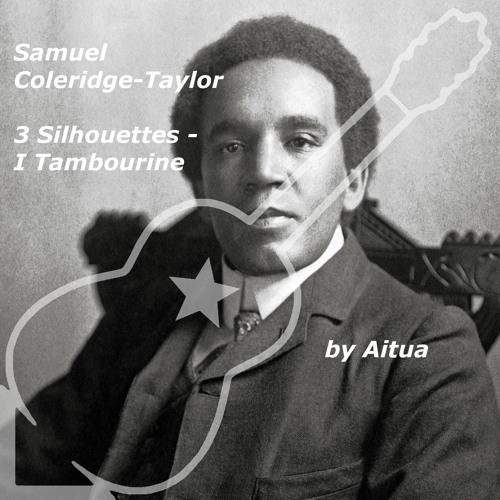 Samuel Coleridge-Taylor - 3 Silhouettes - I Tambourine