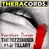 The DizZorder ft. R-Tillary - Vampires Dream