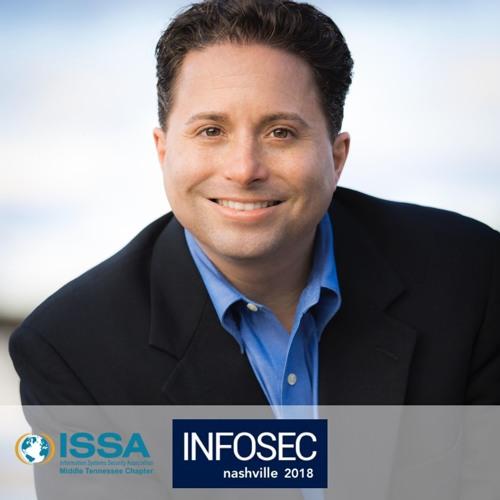 John P. Pironti Keynote Speech at InfoSec Nashville 2018
