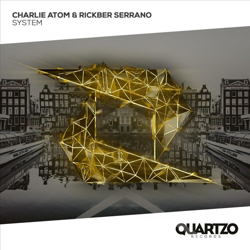 Charlie Atom & Rickber Serrano - System (ADE Sampler 2018)
