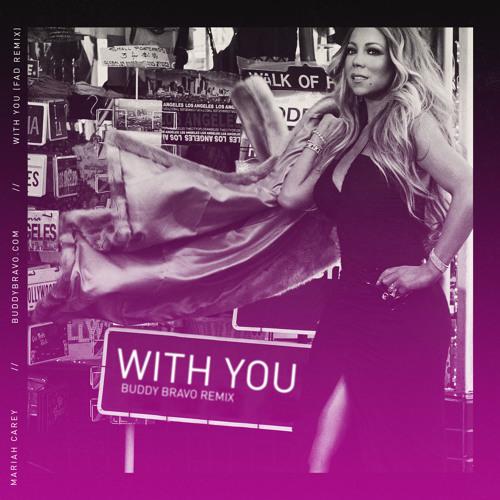 WIth You (Buddy Bravo FAD Remix)