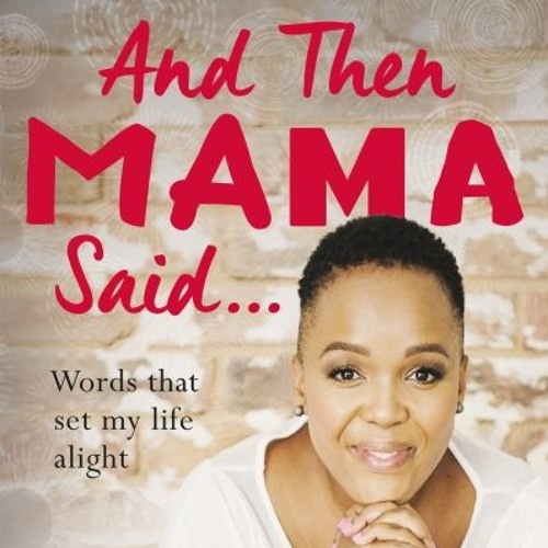And Then Mama Said By Tumi Morake