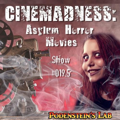 Minisode #019.5: CINEMADNESS - Asylum Horror Movies