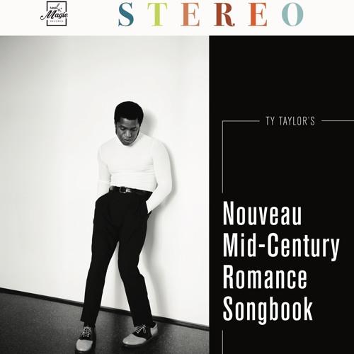 Ty Taylor's Nouveau Mid-Century Romance Songbook
