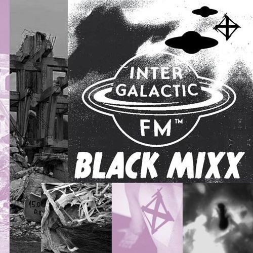 Intergalactic FM - Black Mixx@Sixx:          NEUGEBORENE NACHTMUSIK - 'Sacred Object Permanence'