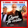 110 104 El Chombo Karol G Pitbull And Cutty Ranks Dame Tu Cosita Down Villera [dj Bib] Mp3