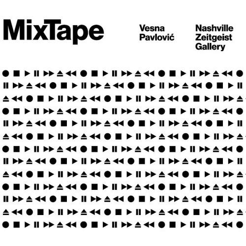 'Mixtape', Vesna Pavlović