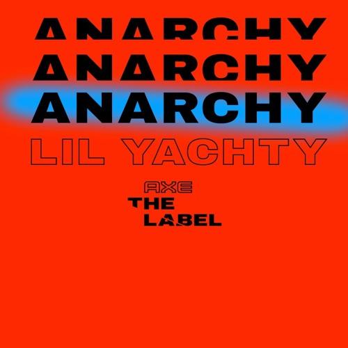 "Lil Yachty Feat Blizzy "" Anarchy"" (#axethelabel)"