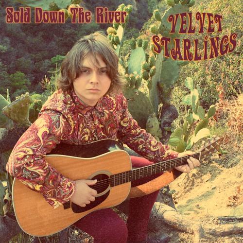 Velvet Starlings - Sold Down the River