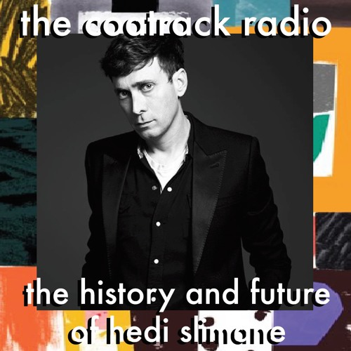 002 The Coat Rack Radio: The History and Future Hedi Slimane