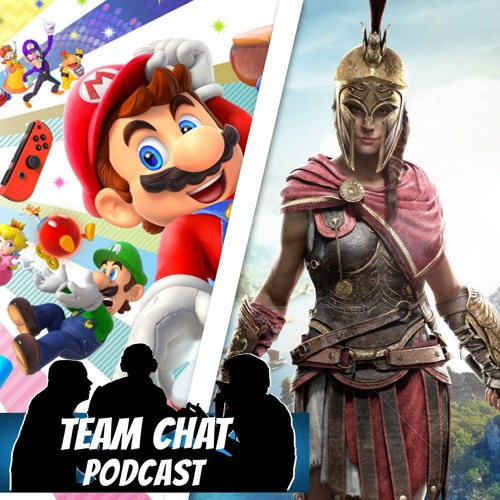 Super Mario Party & Assassin's Creed Odyssey - Team Chat Podcast Ep. 139
