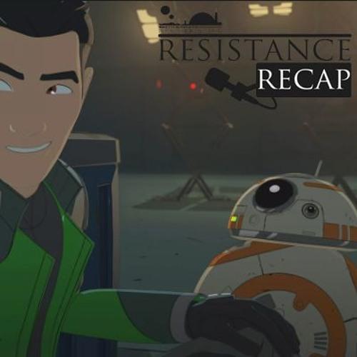 Resistance Recap   Episode 1 : The Recruit