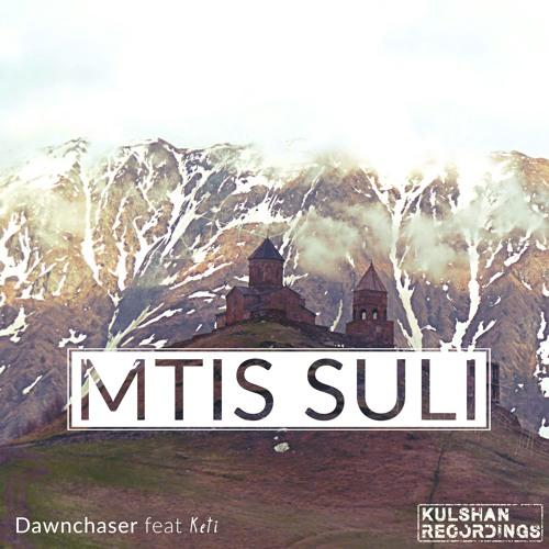 Mtis Suli (Teaser Mix) [OUT NOW]