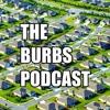 The Burbs Podcast Ep - 2