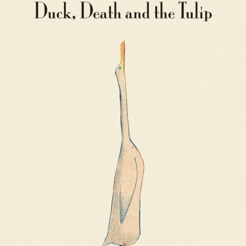 Episode 59 - Duck, Death and the Tulip
