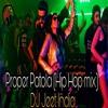 Proper Patola Hip Hop Mix Dj Jeet India Ft Badshah Aastha Gill Mp3