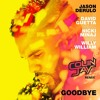 Jason Derulo & David Guetta Ft. Nicki Minaj & Willy William - Goodbye (Colin Jay Remix) Capital FM!!