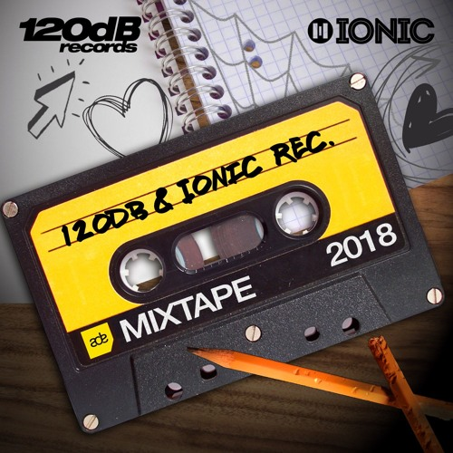 120dB & IONIC Records ADE Mixtape 2018