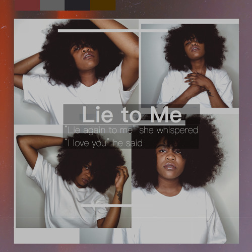 Lie To Me by IndiraImani | Indira Imani | Free Listening on