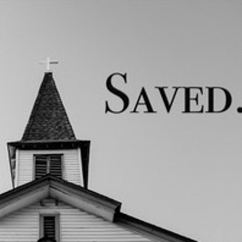 Saved: Justification