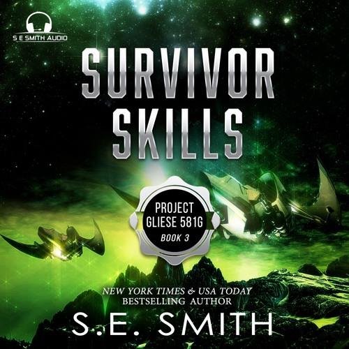 Survivor Skills: Project Gliese 581g Book 3