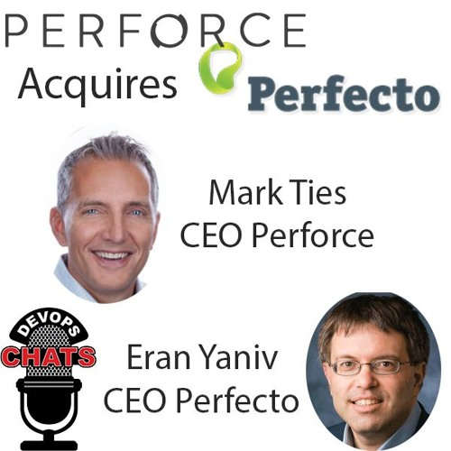 Perforce Perfecto Merger Chat w/ the CEOs