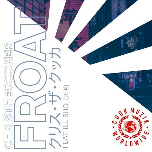 FROAT feat. Ill Sugi