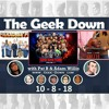 Geek Down 10-8-18: The Oath, Paradise PD, and WWE Super Show-down(under)