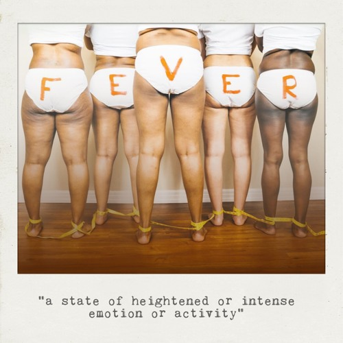 Fever (Explicit)