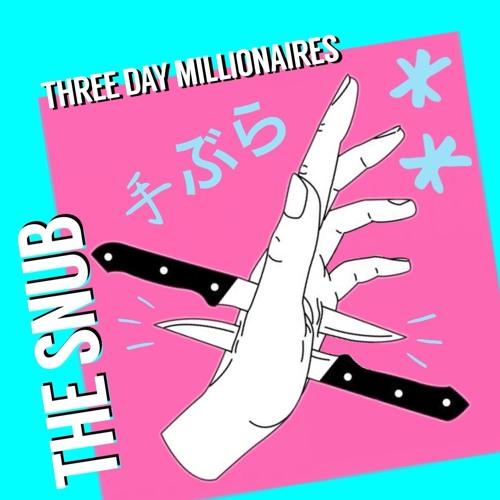 Three Day Millionaires