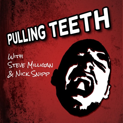 Pulling Teeth - #105 - Alpha Scrabble Oreo Face
