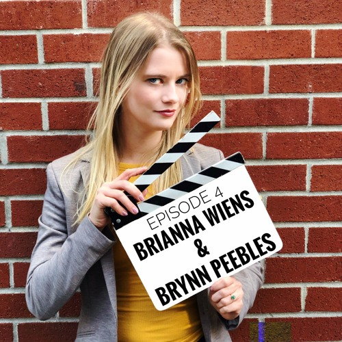 Brynn Peebles & Brianna Wiens - Girls Vs. The City, Creating a Web Series, and Women in Comedy