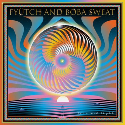 FYÜTCH & Boba Sweat - Love and Light
