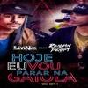 MC LIVINHO - HOJE EU VOU PARAR NA GAIOLA Feat RENNAN DA PENHA Portada del disco