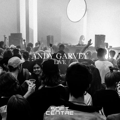 Andy Garvey : SOFT CENTRE 2018 [DJ set]