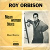 Mean Woman Blues (Live) - as made famous by Roy Orbison
